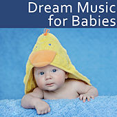 Play & Download Dream Music for Babies by The Kiboomers | Napster