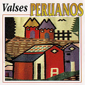 Play & Download Valses Peruanos by Various Artists | Napster