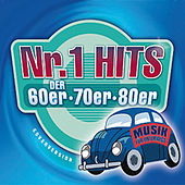 Play & Download Nr. 1 Hits der 60er, 70er & 80er. Musik für Unterwegs by Various Artists | Napster