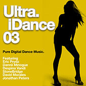 Play & Download Ultra iDance 03 by Various Artists | Napster