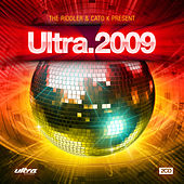 Play & Download Ultra 2009 (Mixed by The Riddler and Cato K) by Various Artists | Napster