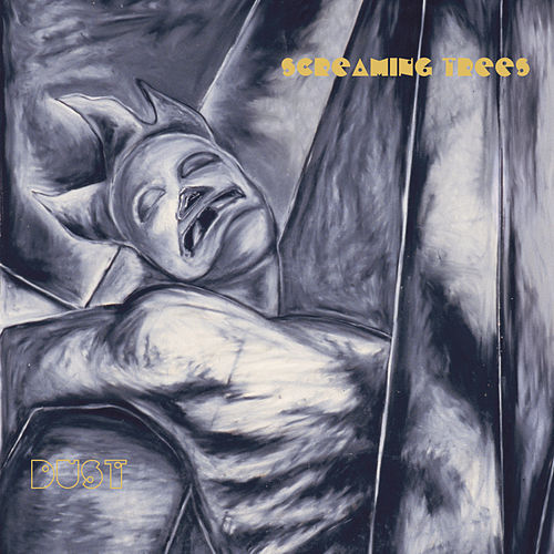 Play & Download Dust by Screaming Trees | Napster