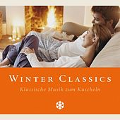 Play & Download Winter Classics (Klassische Musik zum Kuscheln) by Various Artists | Napster