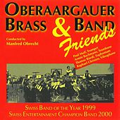 Play & Download Oberaargauer Brass Band & Friends by Various Artists | Napster