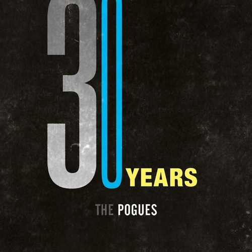 30 Years by The Pogues