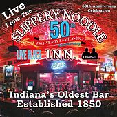 Live from the Slippery Noodle Inn 50th Anniversary Celebration by Various Artists