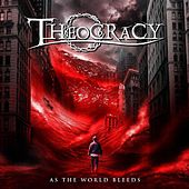As the World Bleeds by Theocracy
