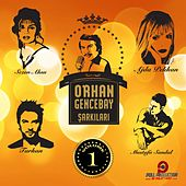 Play & Download Orhan Gencebay Şarkıları, Vol. 1 by Various Artists | Napster