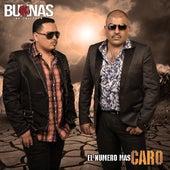El Numero Mas Caro by Los Buknas De Culiacan