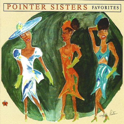 Play & Download Favorites by The Pointer Sisters | Napster