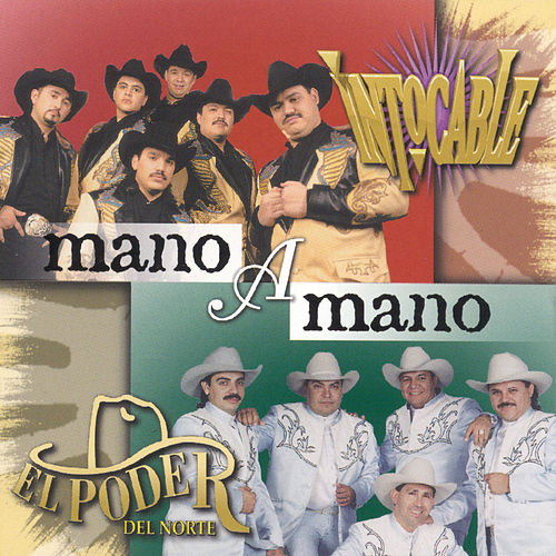 Play & Download Mano A Mano by Intocable | Napster