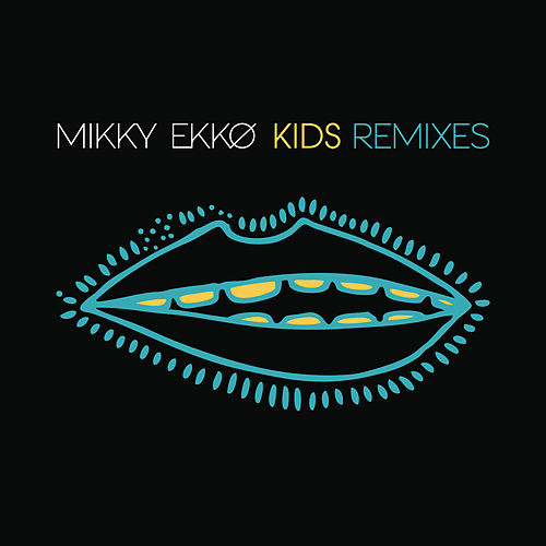 Play & Download Kids Remix EP by Mikky Ekko | Napster