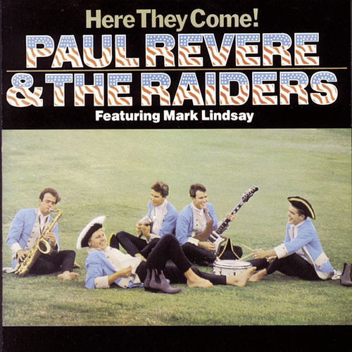 Play & Download Here They Come! by Paul Revere & the Raiders | Napster