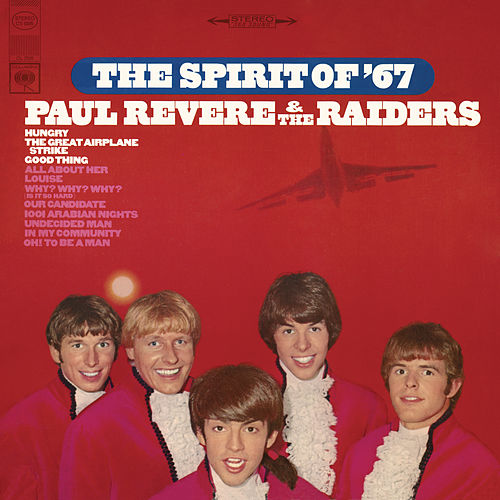 Play & Download The Spirit Of '67 by Paul Revere & the Raiders | Napster