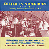 Play & Download Colyer in Stockholm, Vol. 2 by Ken Colyer | Napster