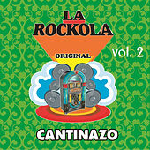 Play & Download La Rockola Cantinazo, Vol. 2 by Various Artists | Napster