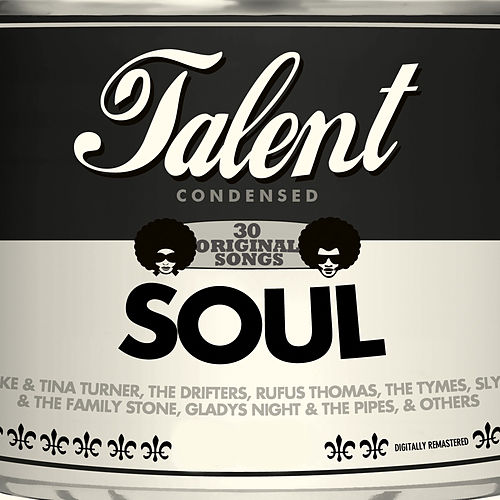 Play & Download Talent, 30 Original Songs: Soul by Various Artists | Napster