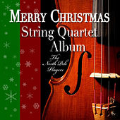 Play & Download Merry Christmas String Quartet Album by The North Pole Players | Napster