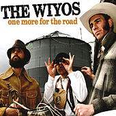 One More for the Road by The Wiyos