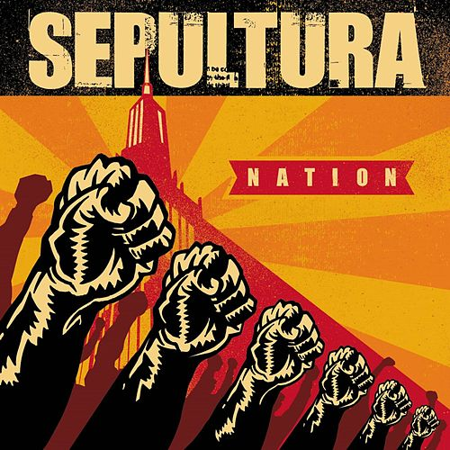Nation by Sepultura
