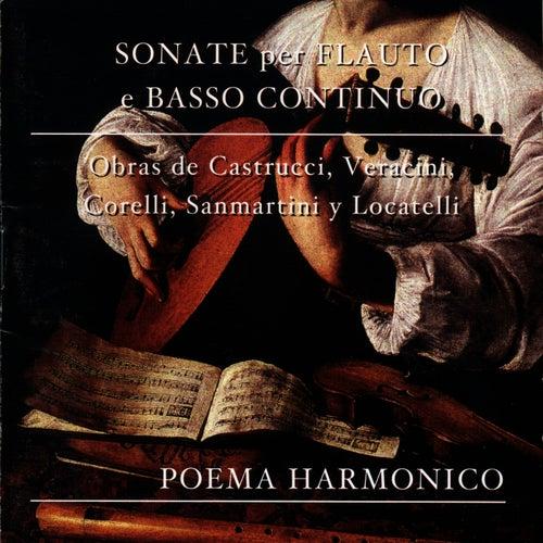 Play & Download Sonate per Flauto e Basso Continuo by Poema Harmónico | Napster