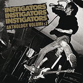 Anthology Vol. 2 by The Instigators (UK punk)