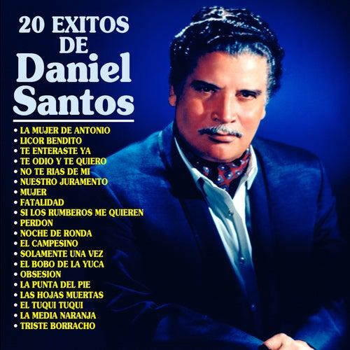 20 Éxitos de Daniel Santos by Daniel Santos