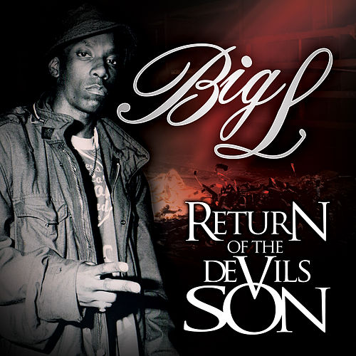 Play & Download Return of the Devil's Son (Deluxe Edition) by Big L | Napster