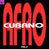 Play & Download Afrocubano, Vol.2 by Various Artists | Napster