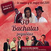 Play & Download 30 bachatas Pegaditas Lo nuevo y lo mejor 2011 by Various Artists | Napster
