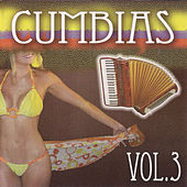 Play & Download Cumbias, Vol. 3 by Various Artists | Napster