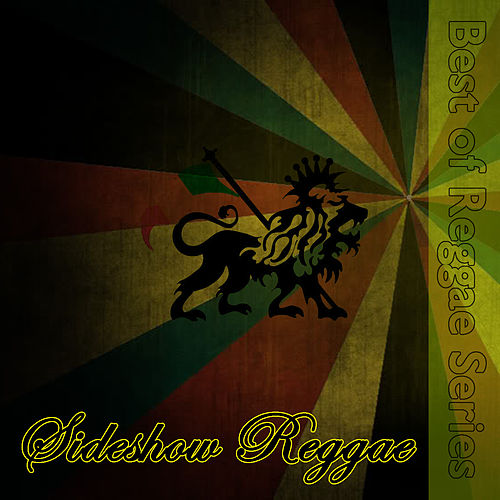 Play & Download Sideshow Reggae by Various Artists | Napster