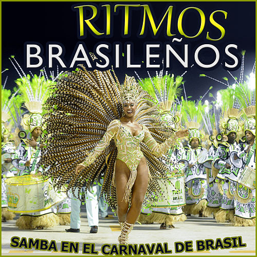 Play & Download Samba en el Carnaval de Brasil. Ritmos Brasileños by Various Artists | Napster