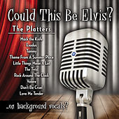 Play & Download Could This Be Elvis by The Platters | Napster