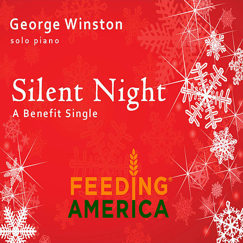 Play & Download Silent Night - A Feeding America Benefit by George Winston | Napster
