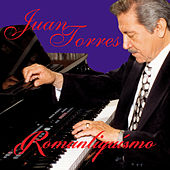 Play & Download Romantiquísimo by Juan Torres | Napster