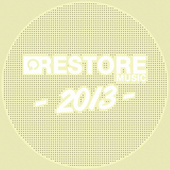 Play & Download Restore 2013 by Various Artists | Napster