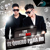 Play & Download Te Quiero para Mi by Los Elegidos | Napster