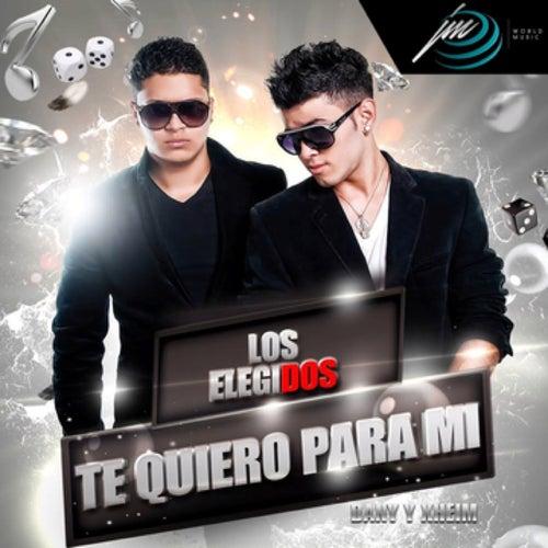 Play & Download Te Quiero para Mi by Los Elegidos | Napster