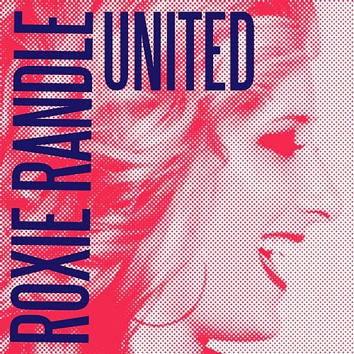 Play & Download United - Single by Roxie Randle | Napster
