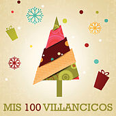 Mis 100 Villancicos by Various Artists