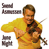 Play & Download June Night by Svend Asmussen | Napster