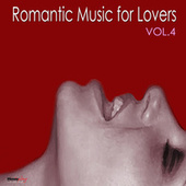 Romantic Music For Lovers, Vol. 4 by Unspecified