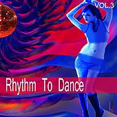 Rhythm to Dance, Vol. 3 by Various Artists