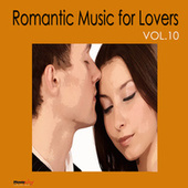 Romantic Music For Lovers, Vol. 10 by Various Artists
