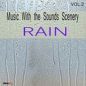 Music With Sounds Scenery - Rain by Unspecified