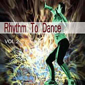 Rhythm to Dance, Vol. 2 by Various Artists
