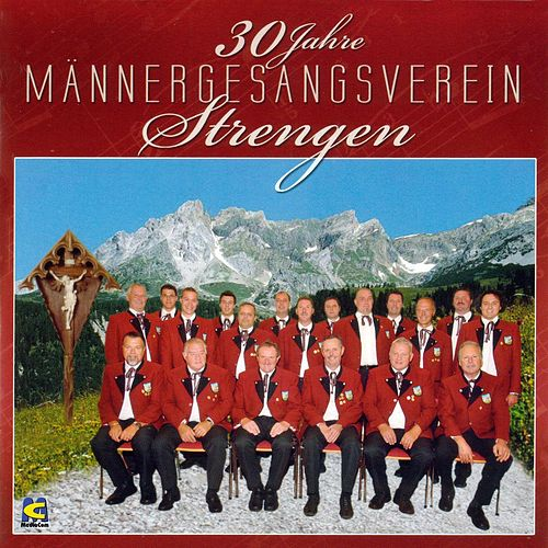 Play & Download 30 Jahre Männergesanksverein Strenngen by Männergesanksverein Strenngen | Napster