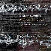 Play & Download Rasmussen: Motion/Emotion & Chamber Music by Various Artists | Napster