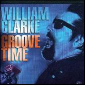 Play & Download Groove Time by William Clarke | Napster